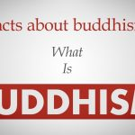 Do You Know Facts About Buddhism