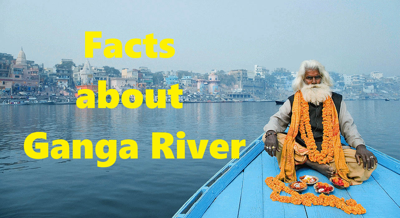 Facts about Ganga River - A1FACTS