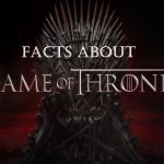 Game of Thrones Facts Should Know