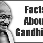 Shocking Unknown Mahatma Gandhi Facts