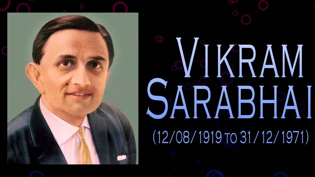 vikram sarabhai father of indian space From being a colony of whites which could hardly read and write to being a nation which speaks the language of science and technology the most affluent in the world, india's space program has come a long long way while there are a number of names to be credited for, vikram sarabhai will always.