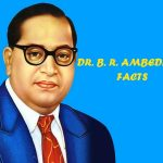 7 FACTS ABOUT B.R.AMBEDKAR