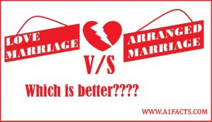 Love Marriage and Arrange Marriage