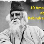 10 Amazing Facts about Rabindranath Tagore