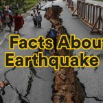 10 Earthquakes Facts