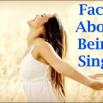 15 Amazing Facts About Being Single