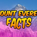 Fascinating Facts About Mount Everest