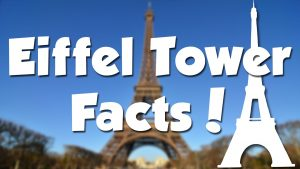 Facts About The Eiffel Tower