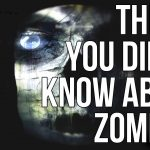 10 Amazing Facts About Zombies