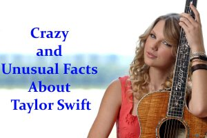 Facts About Taylor Swift