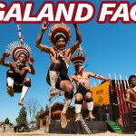 10 Facts About Nagaland India Need To Know