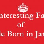 10 Interesting Facts of People Born in January