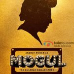 Moghul First Look: Akshay Kumar To Play As Gulshan Kumar